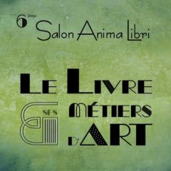Affiche exposition anima Libria Montreuil Bellay